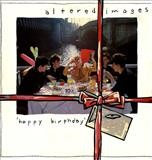 Altered Images – Happy Birthday LP