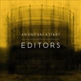 Editors – An end has a start