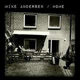 Mike Anderson – Home