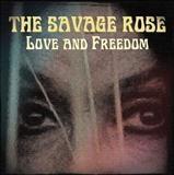 The Savage Rose – Love & Freedom